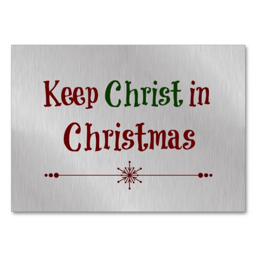 Keep Christ In Christmas Quotes  Christ In Christmas Quotes QuotesGram