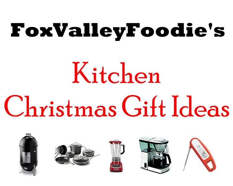 Kitchen Christmas Gifts  Kitchen Christmas Gift Ideas Fox Valley Foo