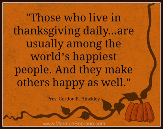 Lds Thanksgiving Quotes  Lets all be happy – Patty s Thoughts