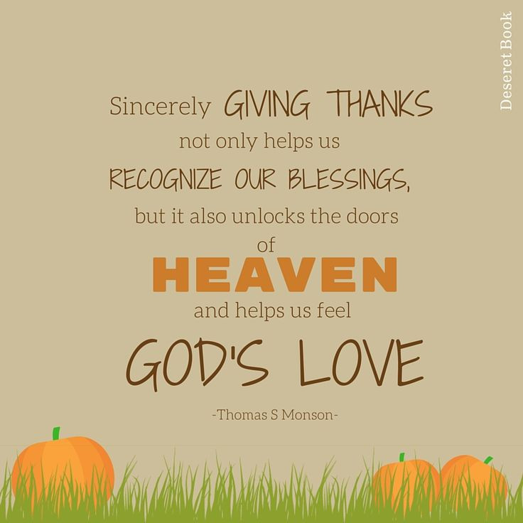 Lds Thanksgiving Quotes  Best 25 Thanksgiving quotes ideas on Pinterest