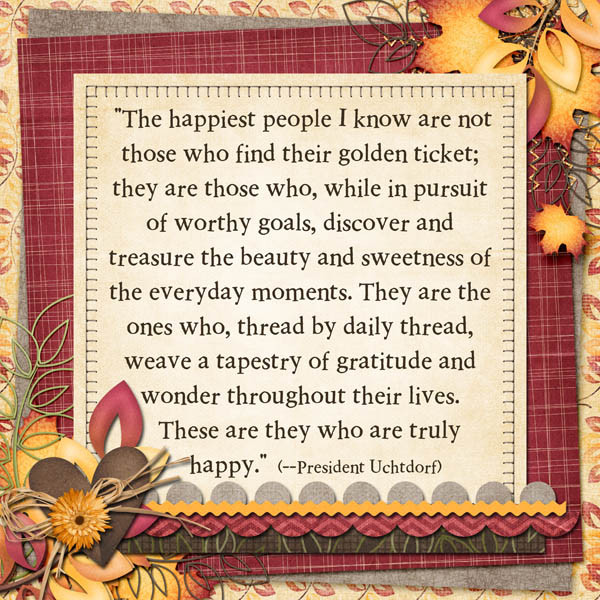 Lds Thanksgiving Quotes  A Day in the Life Gratitude turns what we have into