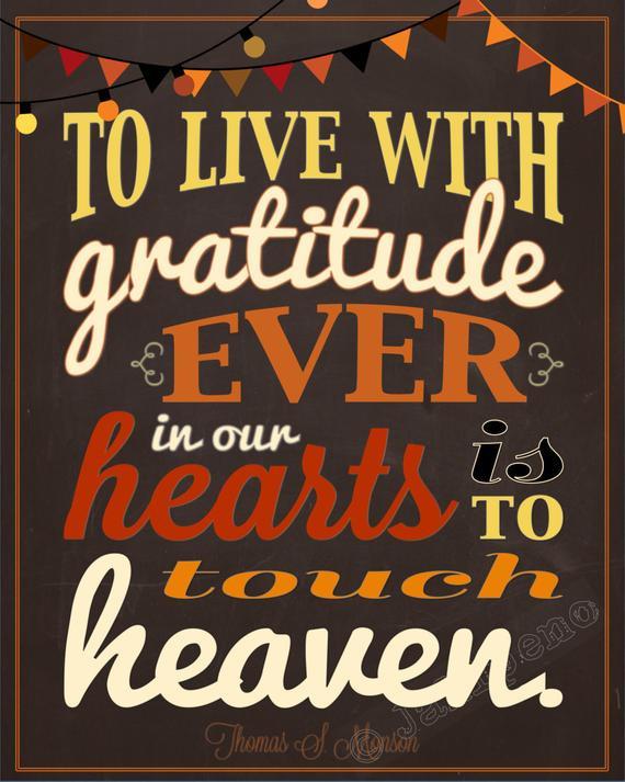 Lds Thanksgiving Quotes  Items similar to President Thomas S Monson Gratitude