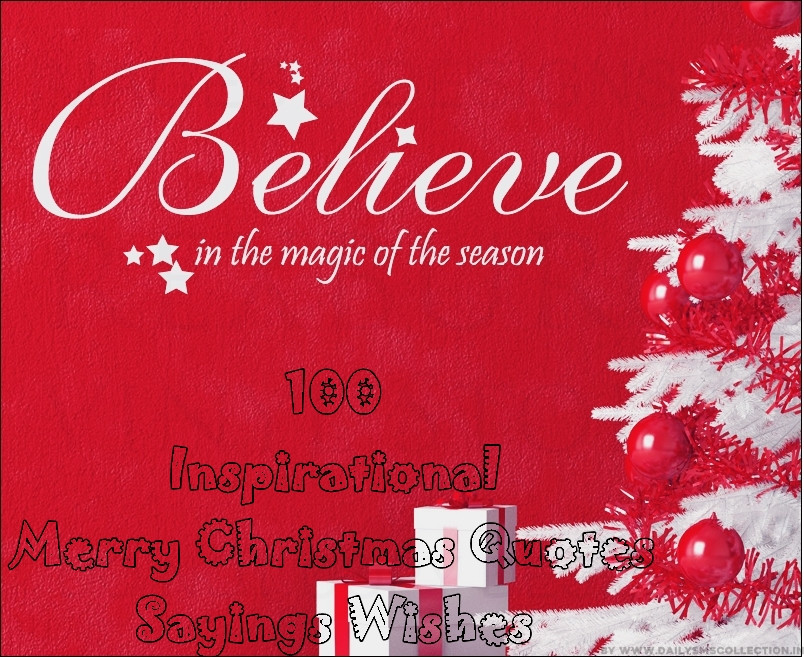 Merry Christmas Quotes  Top 100 Inspirational Merry Christmas Quotes Sayings Wishes