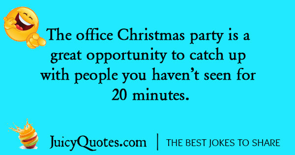 Office Christmas Party Quotes  Funny Christmas Joke 7 With Picture