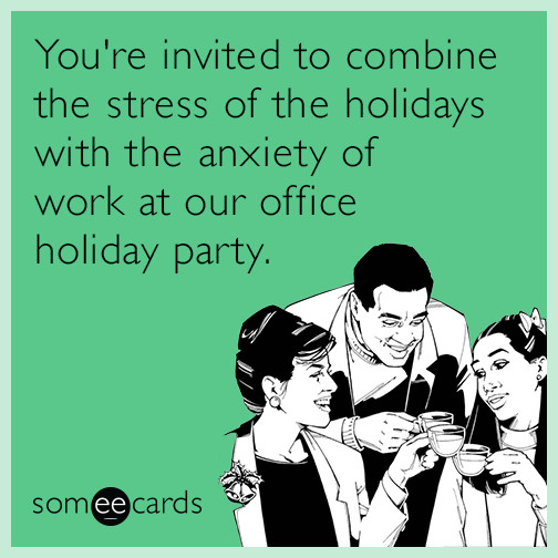Office Christmas Party Quotes  Trying to conceal my alcohol problem at the office holiday