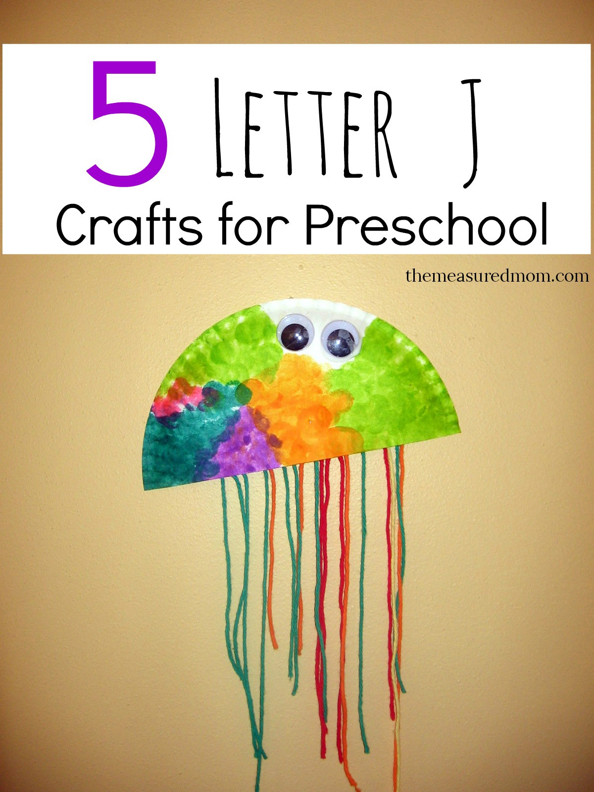 Preschoolers Art And Craft  Letter J Crafts The Measured Mom