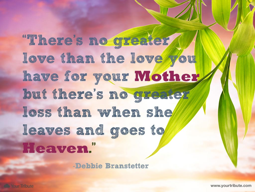 Quotes About Death Of A Mother  Loss of Mother