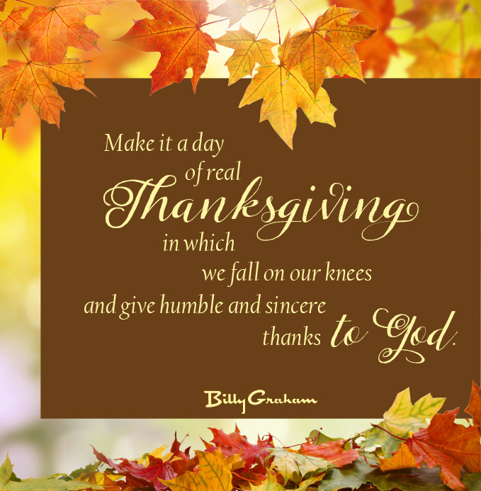 Thanksgiving Day Quotes  In His Own Words Time of Thanksgiving The Billy Graham